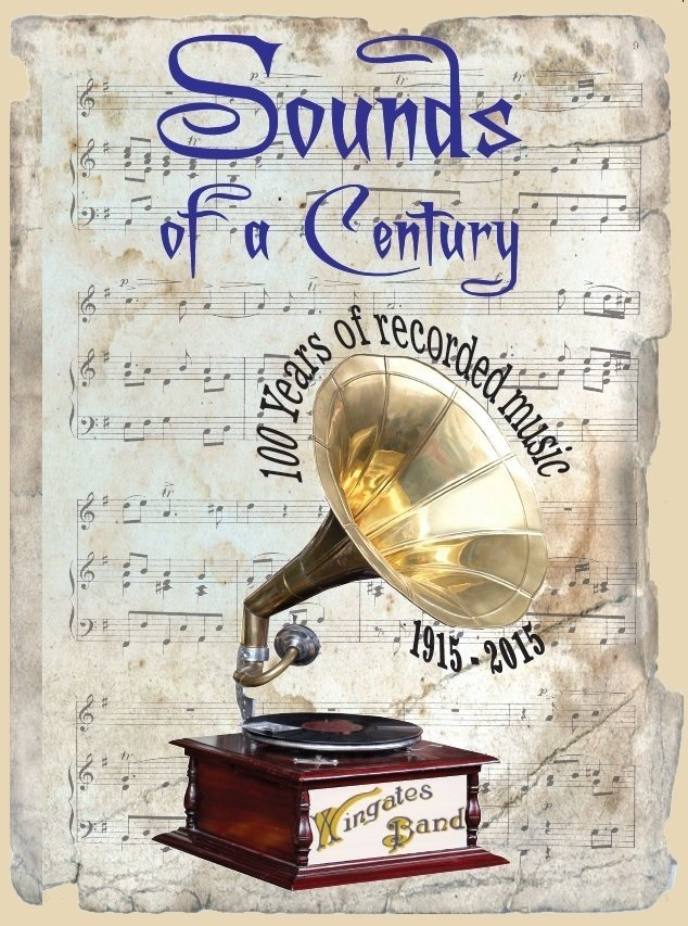 Wingates Band celebratory CD - 100 years of recordings featuring old favourites and 2 newly commissioned pieces