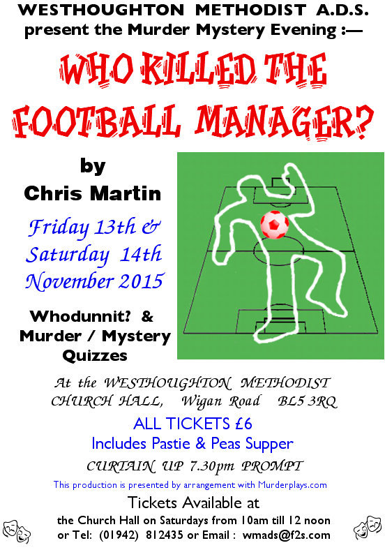 Murder Mystery evening 'Who Killed the Football Manager?' by Chris Martin.