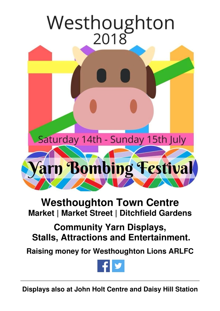 Westhoughton Yarn Bombing Festival 2018 - 14th & 15th July - information.