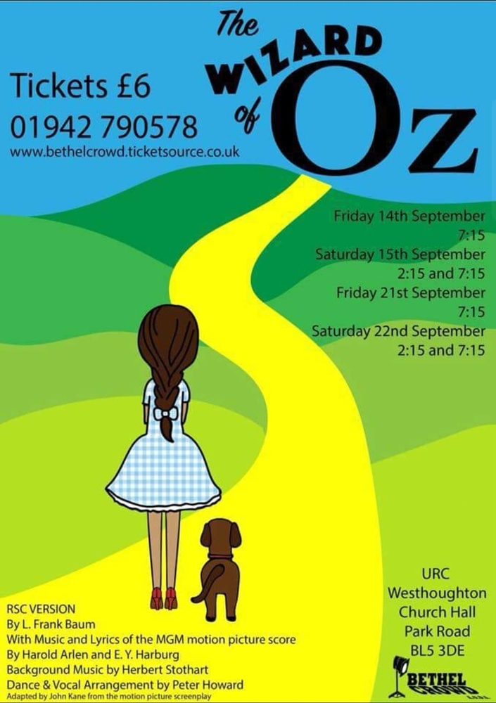 Westhoughton's Bethel Crowd Autumn 2018 production The Wizard of Oz