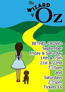 Bethel Crowd presents 'The Wizard of Oz' September 2018.