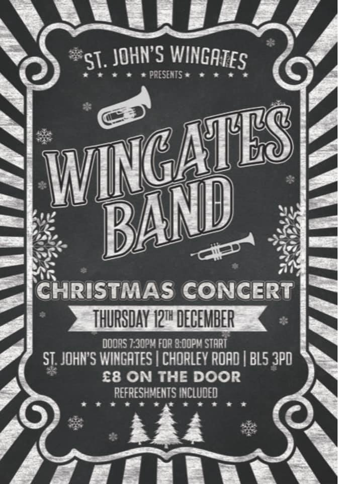 Christmas Concert at St. Jobn's Church (Wingates) - Thursday 12th December (8pm).