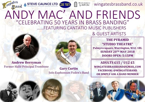 Wingates Brass Band - Concert Andy Mac and Friends - Warrington 20 May 2018.