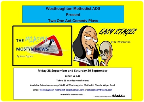 Westhoughton Methodist ADS presents an evening of 2 comedy plays late September.