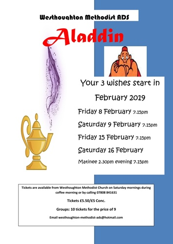 Westhoughton Methodist ADS presents their 2019 Panto - Aladdin - February.